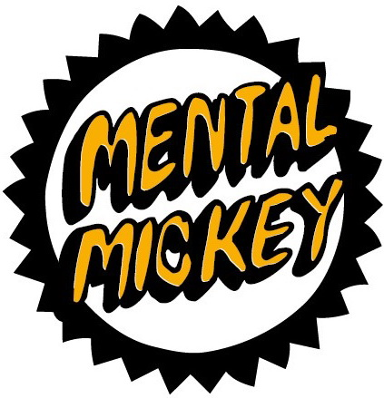 Mental Mickey